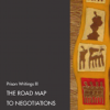 The Road Map to Negotiations